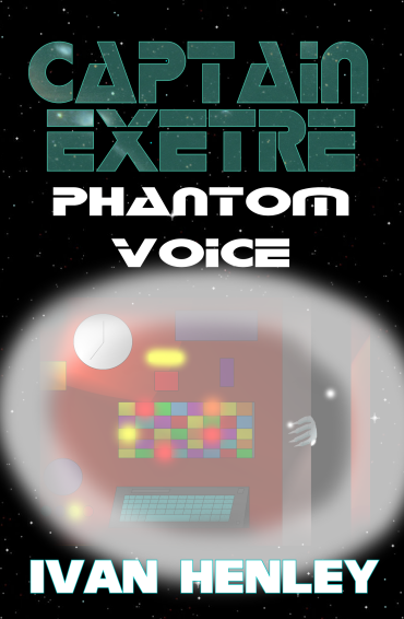 Captain Exetre: Phantom Voice